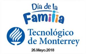 Día de la Familia 2018 Tec de Monterrey